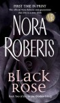 Black Rose (In the Garden #2) - Nora Roberts