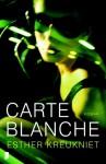Carte blanche - Esther Kreukniet