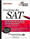 Cracking the SAT with Sample Tests on CD-ROM, 2004 Edition (College Test Prep) - Adam Robinson, John Katzman