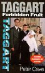 Forbidden Fruit - Peter Leslie Cave