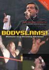 Bodyslams!: Memoirs of a Wrestling Pitchman - Gary Michael Cappetta