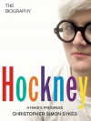 David Hockney: The Authorised Biography - Christopher Simon Sykes