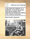 A Spy Upon the Conjurer: Or, a Collection of Surprising Stories, with Names, Places, and Particular Circumstances Relating to Mr. Duncan Campbe - Eliza Haywood