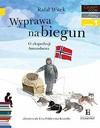 Wyprawa na biegun. O ekspedycji Amundsena - Rafał Witek