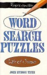 Life of Jesus Word Search Puzzles - John Hudson Tiner, Pat Fittro
