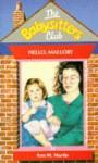 Hello, Mallory (The Babysitters Club, #14) - Ann M. Martin