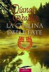La collina delle fate: Outlander: La saga di Jamie e Claire vol. 5 (Grandi Romanzi Corbaccio) - Diana Gabaldon, Valerio Galassi