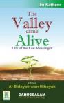 The Valley Came Alive - Al Bidayah - Vol III - Ibn Kathir, Darussalam