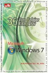 36 Jam Belajar Komputer : MICROSOFT WINDOWS 7 - Budi Permana