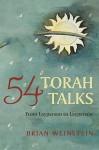 54 Torah Talks: From Layperson to Layperson - Brian Weinstein