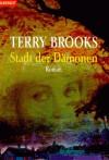 Stadt Der Dämonen - Terry Brooks