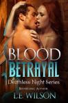 Blood Betrayal - L.E. Wilson