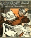 John Sloan: Drawing on Illustration - Michael Lobel