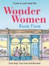 Wonder Women - Rosie Fiore