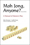 Mah Jong, Anyone?: A Manual of Western Play - Kitty Strauser, Lucille Evans, Tom Sloper