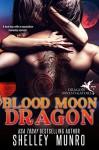 Blood Moon Dragon (Dragon Investigators #2) - Shelley Munro