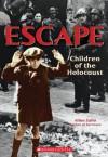 Escape: Children of the Holocaust - Allan Zullo