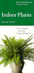 Pocket Guide to Indoor Plants - George Seddon, Mitchell Beazley