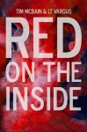 Red on the Inside (Awake in the Dark) (Volume 3) - Tim McBain, L.T. Vargus