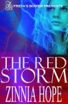 The Red Storm - Zinnia Hope