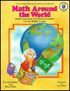 Math Around The World: Math/Geography Enrichment Activities For The Middle Grades - Betty Bobo, Lynn Embry