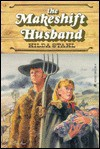 The Makeshift Husband - Hilda Stahl