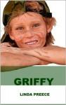 Griffy - Linda Preece, Linda Preece