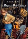 I passeggeri del vento 6: La ragazza Bois-Caïman - Prima parte - François Bourgeon