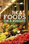 Real Foods On A Budget {Vintage Remedies} - Jessie Hawkins