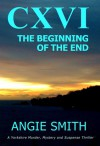 CXVI (The Beginning of the End #1) - Angie Smith