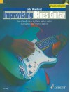 Improvising Blues Guitar: An Introduction To Blues Guitar Styles Techniques And Improvisation (The Schott Po Styles Series) - John Wheatcroft