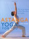 Astanga Yoga For You - Tara Fraser