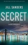 Secret Sauce (Secret Series) (Volume 6) - Jill Sanders