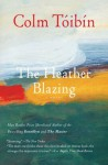 By Colm Toibin The Heather Blazing: A Novel (Reissue) - Colm Toibin