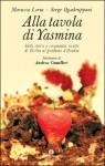 Alla tavola di Yasmina - Serge Quadruppani, Maruzza Loria, Andrea Camilleri