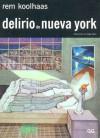 Delirio de Nueva York - Rem Koolhaas
