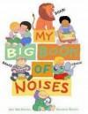 My Big Book Of Noises - Amy MacDonald, Maureen Roffey