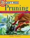 Can't Miss Pruning: Practical Solutions for Gardening Success - Judy Lowe