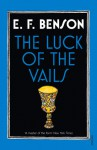 The Luck of the Vails - E.F. Benson