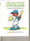 The Value of Courage: The Story of Jackie Robinson - Spencer Johnson, Steve Pileggi