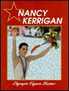 Nancy Kerrigan, Olympic Figure Skater - Abdo Publishing, Rosemary Wallner