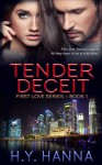 TENDER DECEIT - H.Y. Hanna