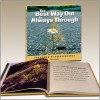 The Best Way Out Is Always Through: The Power Of Perseverance - B.J. Gallagher