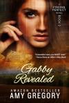 Gabby Revealed - Amy Gregory