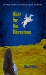 Hunt For The Horseman - Gita V. Reddy