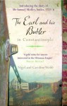 The Earl and His Butler in Constantinople: The Secret Diary of an English Servant Among the Ottomans - Nigel Webb, Caroline Webb