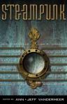 Steampunk - Jeff VanderMeer, Ann VanderMeer