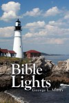 Bible Lights - George L. Miller