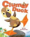 Clumsy Duck - Britta Teckentrup