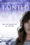 Tainted (The ARC, #1) - Alexandra Moody